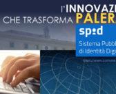 Innovazione tecnologica – Il Comune di Palermo aderisce allo SPID, il Sistema Pubblico d'Identità Digitale