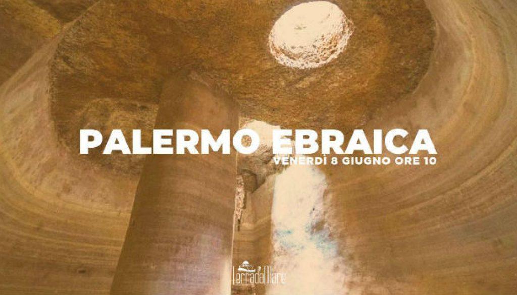 (1) Palermo Ebraica - Itinerario cittadino